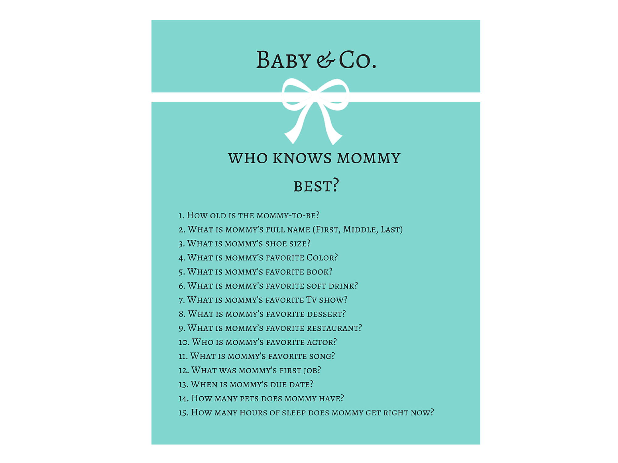 image regarding Who Knows Mommy Best Printable referred to as tiffany Kid Shower who appreciates mommy least difficult - Magical Printable